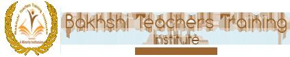 Bakhshi Teacher Training Institute